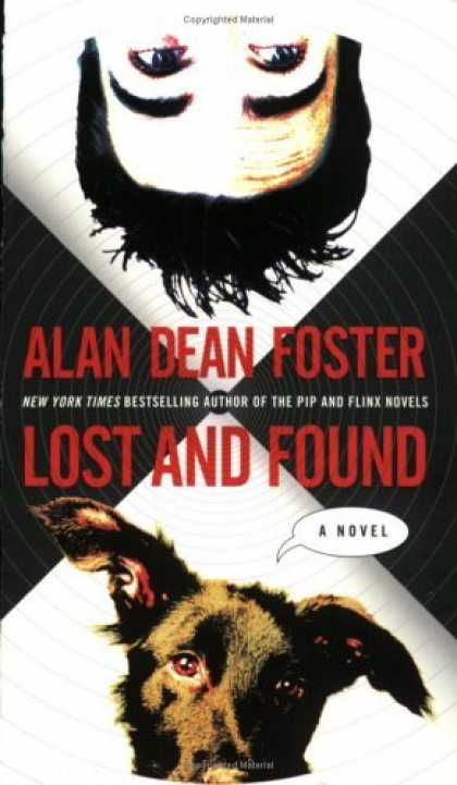Bestselling Sci-Fi/ Fantasy (2006) - Lost and Found: A Novel by Alan Dean Foster