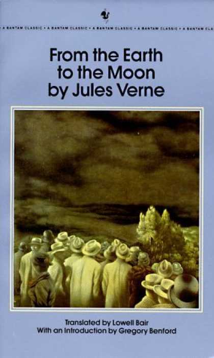 Bestselling Sci-Fi/ Fantasy (2006) - From the Earth to the Moon by Jules Verne