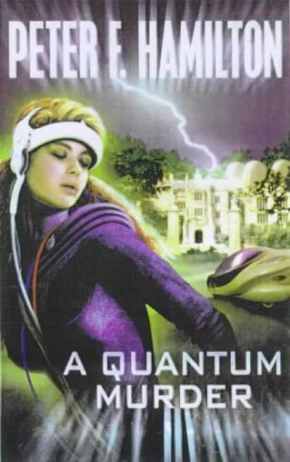 Bestselling Sci-Fi/ Fantasy (2006) - A Quantum Murder (Mindstar) by Peter F. Hamilton