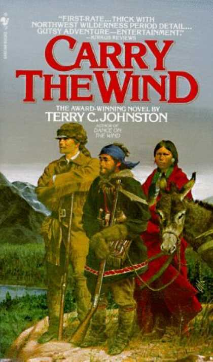 Bestselling Sci-Fi/ Fantasy (2006) - Carry the Wind by Terry C. Johnston