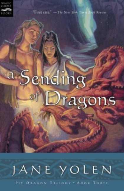 Bestselling Sci-Fi/ Fantasy (2006) - A Sending of Dragons: The Pit Dragon Chronicles, Volume Three (Pit Dragon Chroni
