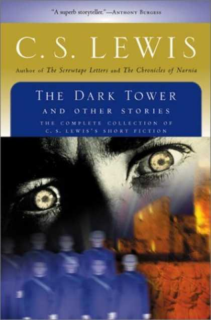 Bestselling Sci-Fi/ Fantasy (2006) - The Dark Tower and Other Stories by C.S. Lewis
