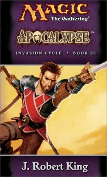 Bestselling Sci-Fi/ Fantasy (2006) - Apocalypse (Invasion Cycle, Book III) by J. Robert King