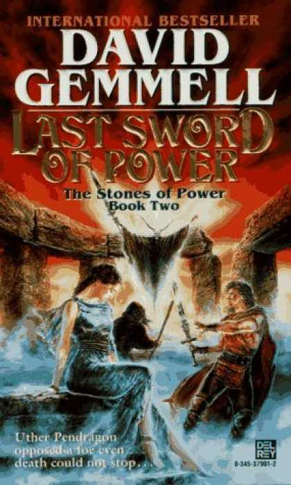 Bestselling Sci-Fi/ Fantasy (2006) - Last Sword of Power (Stones of Power) by David Gemmell
