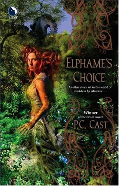 Bestselling Sci-Fi/ Fantasy (2006) - Elphame's Choice (Luna) by P.C. Cast