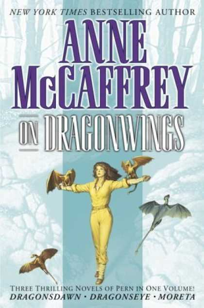 Bestselling Sci-Fi/ Fantasy (2006) - On Dragonwings by Anne Mccaffrey