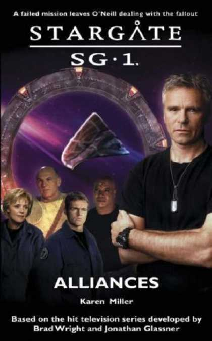 Bestselling Sci-Fi/ Fantasy (2006) - Alliances (Stargate Sg-1) by Karen Miller