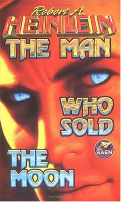 Bestselling Sci-Fi/ Fantasy (2006) - The Man Who Sold The Moon by Robert A. Heinlein