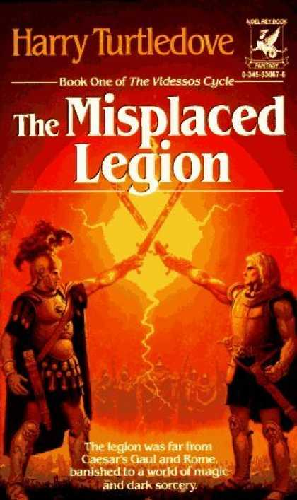 Bestselling Sci-Fi/ Fantasy (2006) - The Misplaced Legion by Harry Turtledove