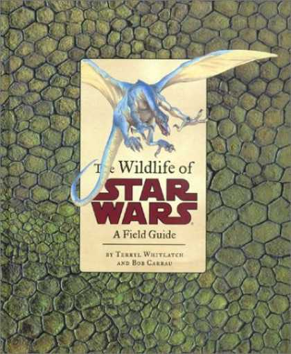 Bestselling Sci-Fi/ Fantasy (2006) - The Wildlife of Star Wars by Bob Carrau