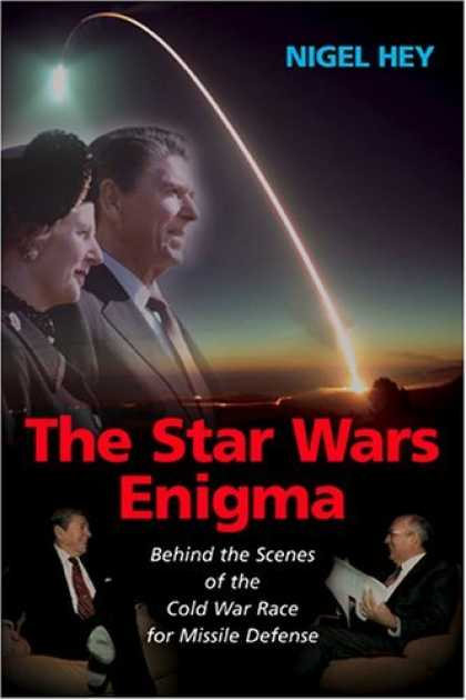 Bestselling Sci-Fi/ Fantasy (2006) - The Star Wars Enigma: Behind the Scenes of the Cold War Race for Missile Defense