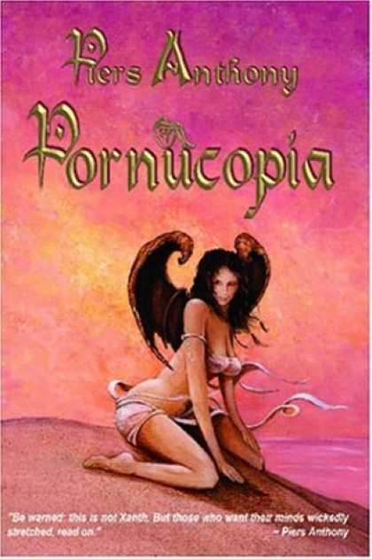 Bestselling Sci-Fi/ Fantasy (2006) - Pornucopia by Piers Anthony