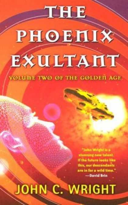 Bestselling Sci-Fi/ Fantasy (2006) - The Phoenix Exultant: The Golden Age, Volume 2 (The Golden Age) by John C. Wrigh