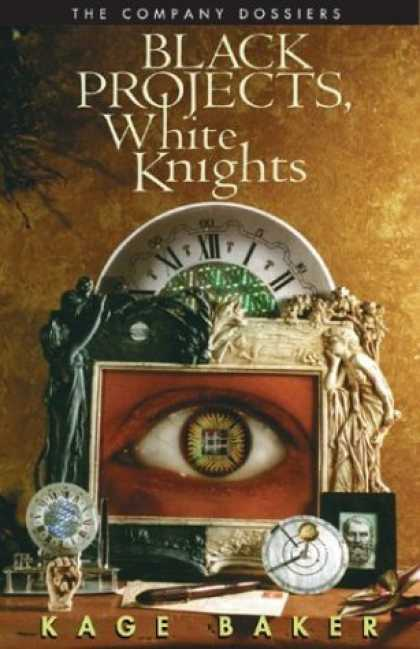Bestselling Sci-Fi/ Fantasy (2006) - Black Projects, White Knights: The Company Dossiers by Kage Baker