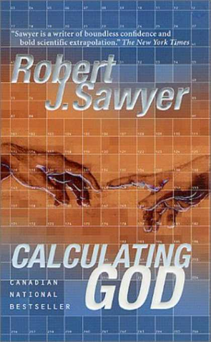 Bestselling Sci-Fi/ Fantasy (2006) - Calculating God by Robert J. Sawyer