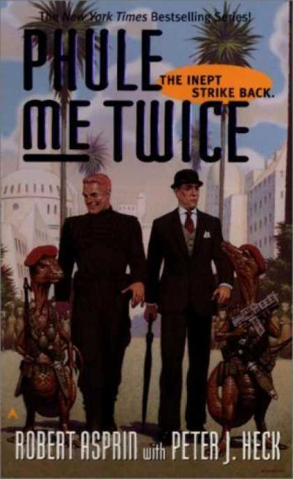 Bestselling Sci-Fi/ Fantasy (2006) - Phule Me Twice (Phule's Company) by Robert Asprin