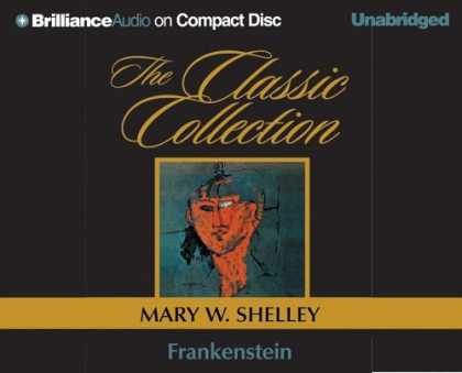 Bestselling Sci-Fi/ Fantasy (2006) - Frankenstein (The Classic Collection) by Mary W. Shelley