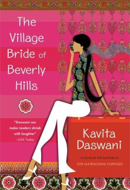 Bestselling Sci-Fi/ Fantasy (2006) - The Village Bride of Beverly Hills: A Novel by Kavita Daswani