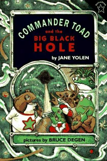 Bestselling Sci-Fi/ Fantasy (2006) - Commander Toad and the Big Black Hole (Paperstar) by Jane Yolen