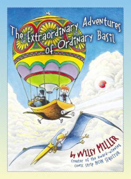 Bestselling Sci-Fi/ Fantasy (2006) - Extraordinary Adventures Of Ordinary Basil by Wiley Miller
