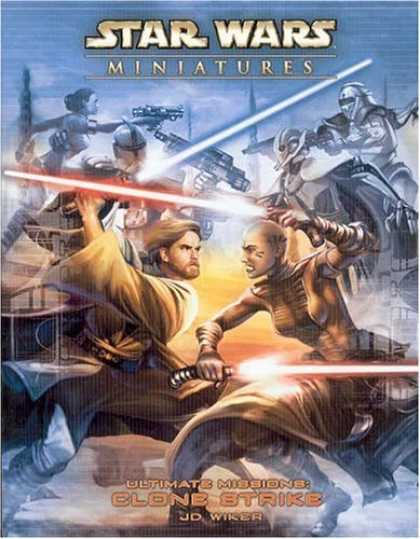 Bestselling Sci-Fi/ Fantasy (2006) - Ultimate Missions: Clone Strike (Star Wars Miniatures: Accessory) by J. D. Wike