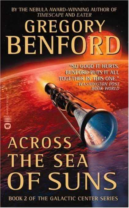 Bestselling Sci-Fi/ Fantasy (2006) - Across the Sea of Suns (Galactic Center) by Gregory Benford