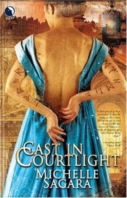 Bestselling Sci-Fi/ Fantasy (2006) - Cast In Courtlight by Michelle Sagara