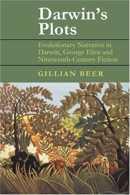 Bestselling Sci-Fi/ Fantasy (2006) - Darwin's Plots: Evolutionary Narrative in Darwin, George Eliot and Nineteenth-Ce