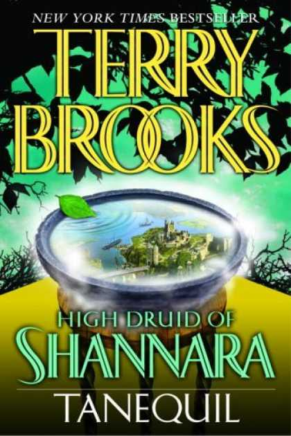 Bestselling Sci-Fi/ Fantasy (2006) - Tanequil (High Druid of Shannara, Book 2) by Terry Brooks