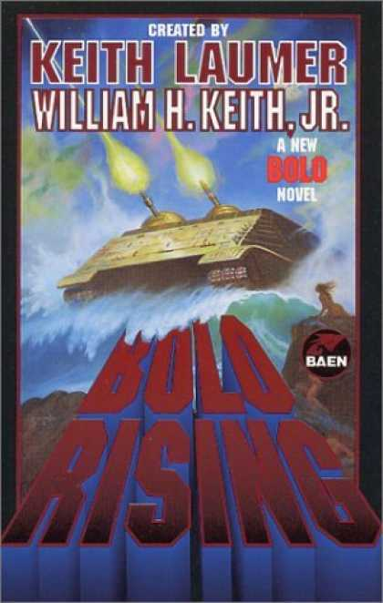 Bestselling Sci-Fi/ Fantasy (2006) - Bolo Rising by William H. Keith Jr.
