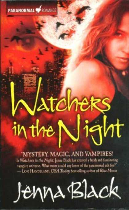 Bestselling Sci-Fi/ Fantasy (2006) - Watchers in the Night by Jenna Black