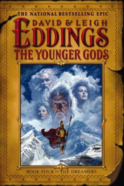 Bestselling Sci-Fi/ Fantasy (2006) - The Younger Gods (The Dreamers, Book 4) by David Eddings