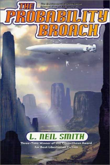 Bestselling Sci-Fi/ Fantasy (2006) - The Probability Broach by L. Neil Smith