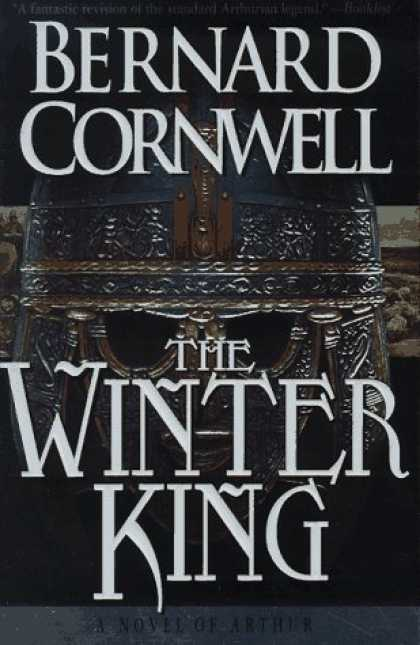 Bestselling Sci-Fi/ Fantasy (2006) - The Winter King: A Novel of Arthur (The Warlord Chronicles: I) by Bernard Cornwe