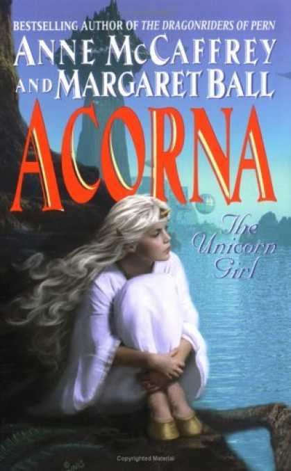 Bestselling Sci-Fi/ Fantasy (2006) - Acorna: The Unicorn Girl (Acorna (Paperback)) by Anne McCaffrey