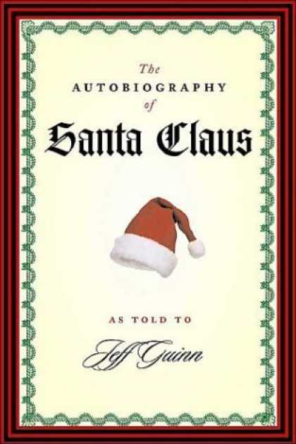 Bestselling Sci-Fi/ Fantasy (2006) - The Autobiography of Santa Claus by Jeff Guinn