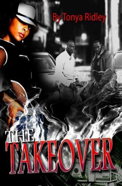 Bestselling Sci-Fi/ Fantasy (2006) - The Takeover by Tonya Ridley