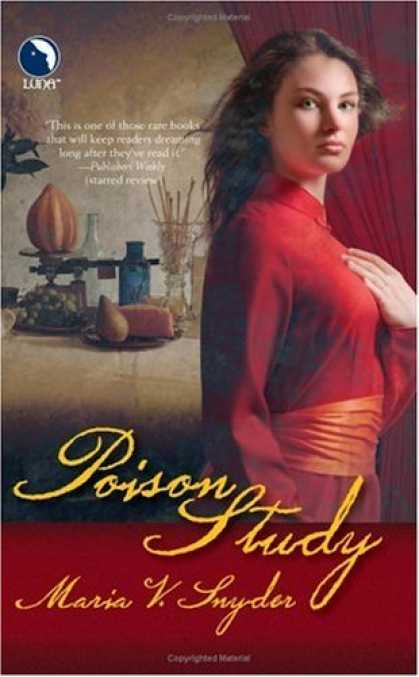 Bestselling Sci-Fi/ Fantasy (2006) - Poison Study by Maria Snyder