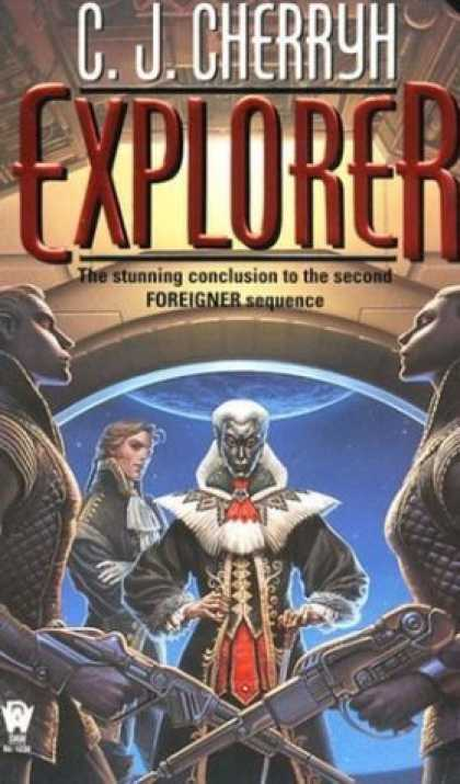 Bestselling Sci-Fi/ Fantasy (2006) - Explorer (Foreigner Universe) by C. J. Cherryh