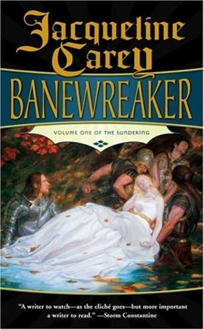 Bestselling Sci-Fi/ Fantasy (2006) - Banewreaker: Volume I of The Sundering by Jacqueline Carey