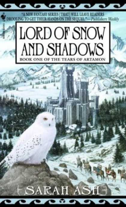 Bestselling Sci-Fi/ Fantasy (2006) - Lord of Snow and Shadows: Book One of The Tears of Artamon (Tears of Artamon (Pa