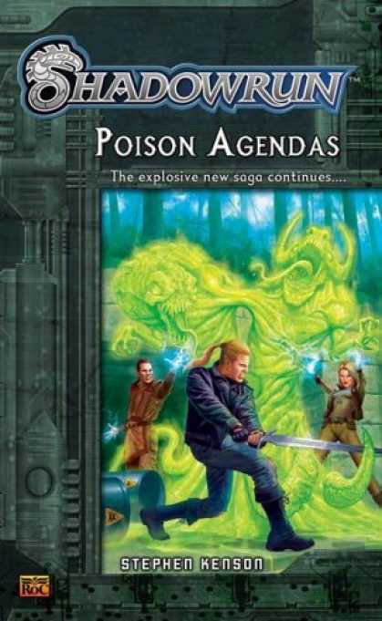 Bestselling Sci-Fi/ Fantasy (2006) - Shadowrun #2: Poison Agendas: A Shadowrun Novel (Shadowrun) by Stephen Kenson