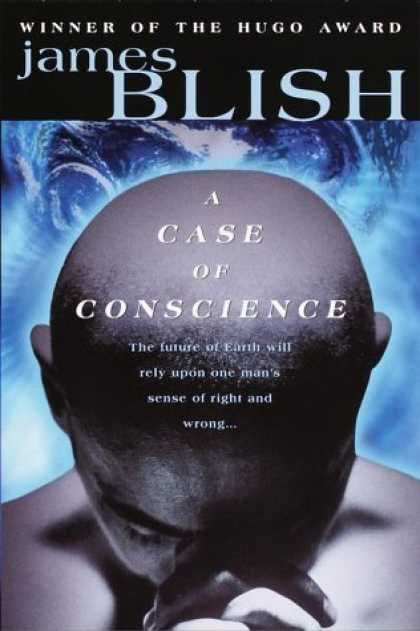 Bestselling Sci-Fi/ Fantasy (2006) - A Case of Conscience (Del Rey Impact) by James Blish