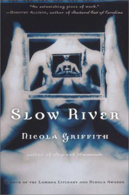 Bestselling Sci-Fi/ Fantasy (2006) - Slow River by Nicola Griffith