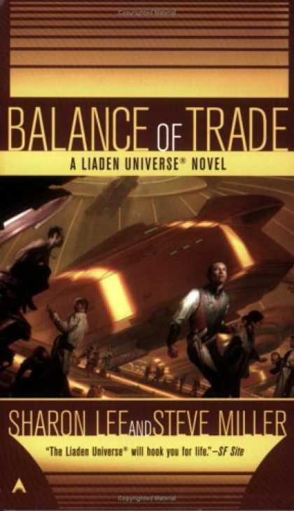 Bestselling Sci-Fi/ Fantasy (2006) - Balance of Trade (Liaden Universe Novel) by Sharon Lee