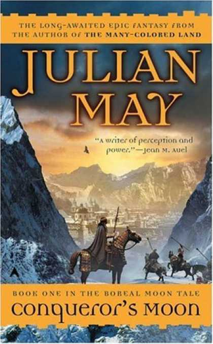 Bestselling Sci-Fi/ Fantasy (2006) - Conqueror's Moon (Boreal Moon) by Julian May