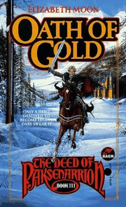 Bestselling Sci-Fi/ Fantasy (2006) - Oath of Gold (The Deed of Paksenarrion, Book 3) by Elizabeth Moon