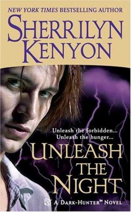 Bestselling Sci-Fi/ Fantasy (2006) - Unleash the Night (A Dark-Hunter Novel) by Sherrilyn Kenyon