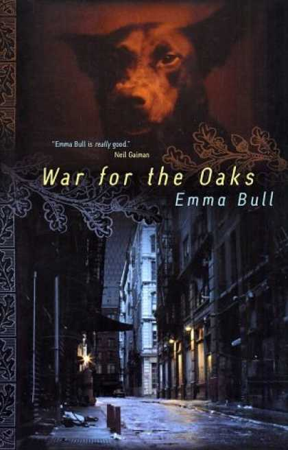 Bestselling Sci-Fi/ Fantasy (2006) - War for the Oaks: A Novel by Emma Bull