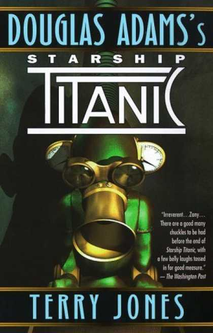 Bestselling Sci-Fi/ Fantasy (2006) - Douglas Adams's Starship Titanic by Terry Jones
